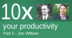 10x your productivity - Part 2 with Jon Wittwer of Vertex42.